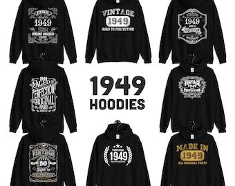 1949 Birthday Gift, Vintage Born in 1949 Hooded Sweatshirt for Women men, 72nd Birthday Hoodie for her him, Made in 1949 Hoodies 72 Year Old