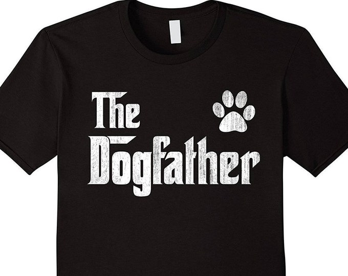 Dog Lover Gift for Him, The Dogfather Shirt - Dog Lover gift for father's day - Funny Dog Dad Shirt Paw Dog Owners, Dog Shirt, Dog Gift