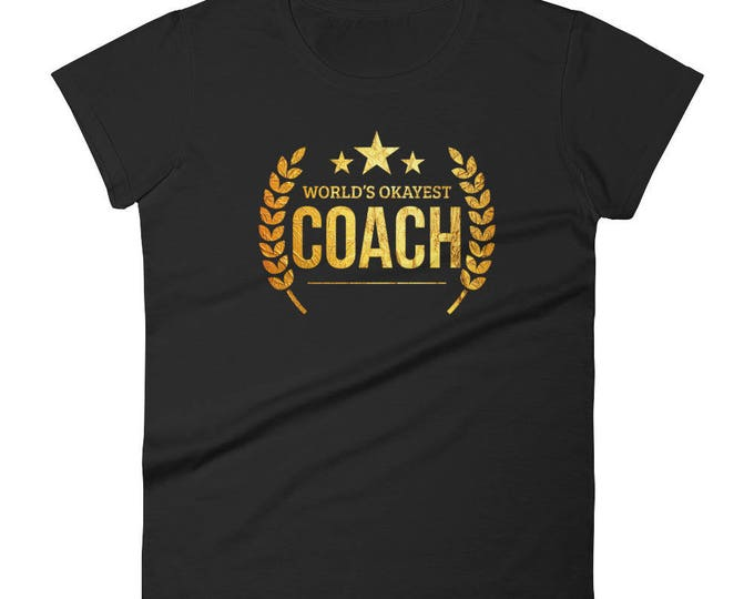 World's Okayest Coach t-shirt , volleyball coach, coach gift idea, best coach gift, baseball coach gifts, coach gift team gift coach