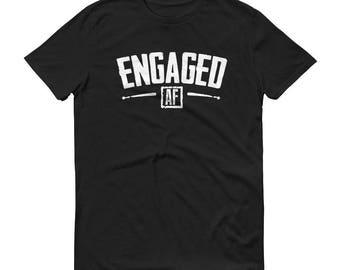 Engaged AF T-shirt Engagement Bridal Party Valentines Gift | engagement shirt, engagement gift, just married shirt, husband shirt