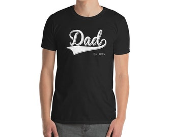 Dad Shirt for Father day gift | Dad Est 2018 | Dad Since 2017, 2016, 2015, 2014, 2013, 2012, 2011, 2010 | BelDisegno