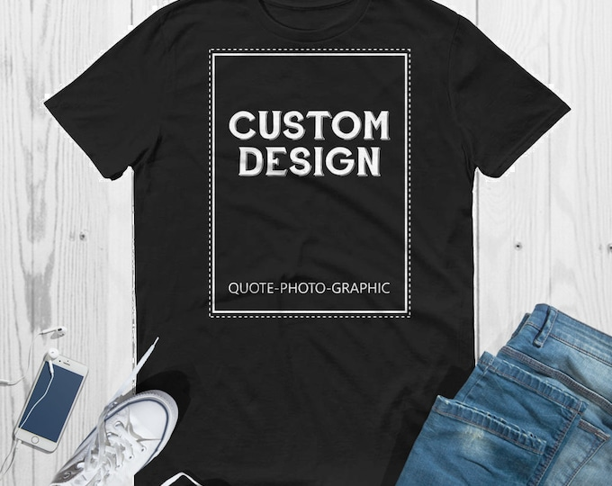 Personalized Unisex Short-Sleeve T-Shirt  Customize With your photo - Logo - Graphic custom text quote