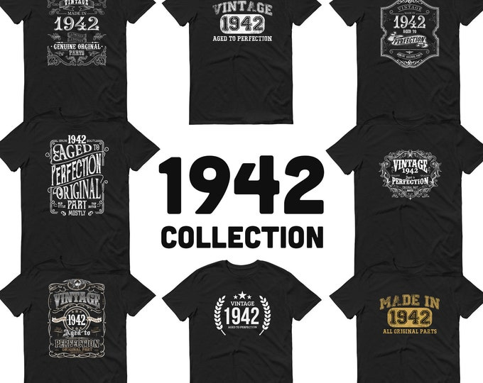 1942 Birthday Gift, Vintage Born in 1942 t-shirt for men, 78th Birthday, Made in 1942 T-shirt, 78 Year Old Birthday Shirt - 1942 Collection