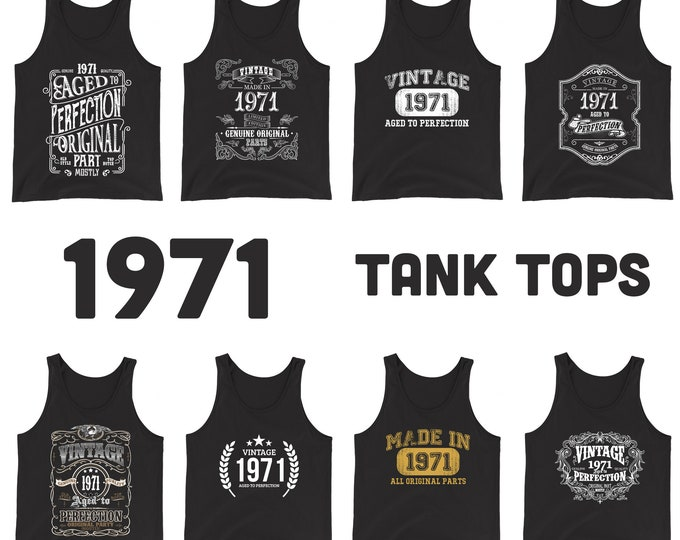 1971 Birthday Gift, Vintage Born in 1971 Tank tops for men women 49th Birthday shirt for him her, Made in 1971 Tanks, 49 Year Old Birthday