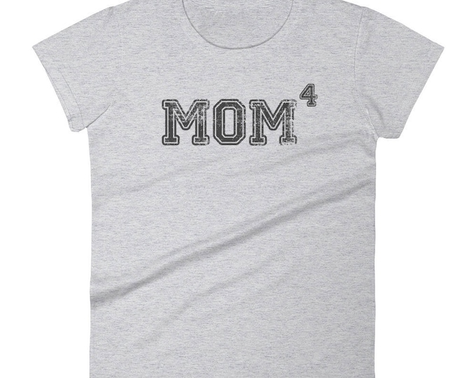 Mom 4 t-shirt - Gift for mother of four kids, mom 4, mom4, mom of 4, mother of 4, mother of four, mom of four, 4 kids, four kids
