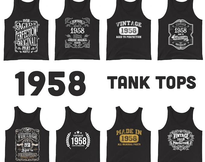 1958 Birthday Gift, Vintage Born in 1958 Tank tops for women men, 61st Birthday shirt for her him, Made in 1958 Tanks, 61 Years Old Birthday