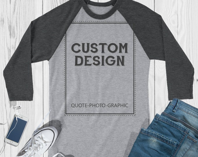 Custom 3/4 Sleeve T-shirt personalized Shirt Custom Raglans Customized Grey Shirts Custom Grey Raglans   Unisex Adult BelDisegno