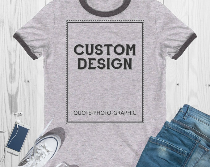 Personalized Ringer T-Shirt - Men's Lightweight Ringer Tee  Customize With your photo - Logo - Graphic custom text quote