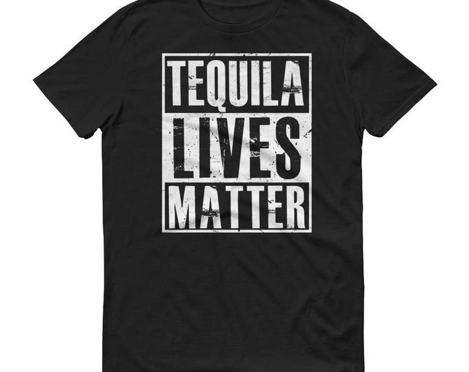 Men's Tequila t-shirt - Tequila Lives Matter shirt, tequila costume, tequila es mi amigo, tequila mug, tequila lovers gift, tequila tshirt