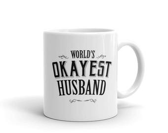 Husband gift wedding day, World's Okayest Husband Coffee Mug, husband coffee mug, wife to husband gift, wedding day, Husband gift