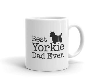 Yorkie Gift for Best Yorkie Dad Ever , Dog Lovers Gift Coffee Mug for Yorkie Lover, Yorkie Owners gift, Yorkie Mug