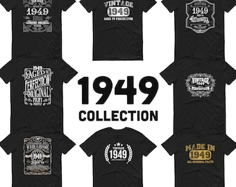 1949 Birthday Gift, Vintage Born in 1949 t-shirt for men, 70th Birthday, Made in 1949 T-shirt, 70 Year Old Birthday Shirt - 1949 Collection