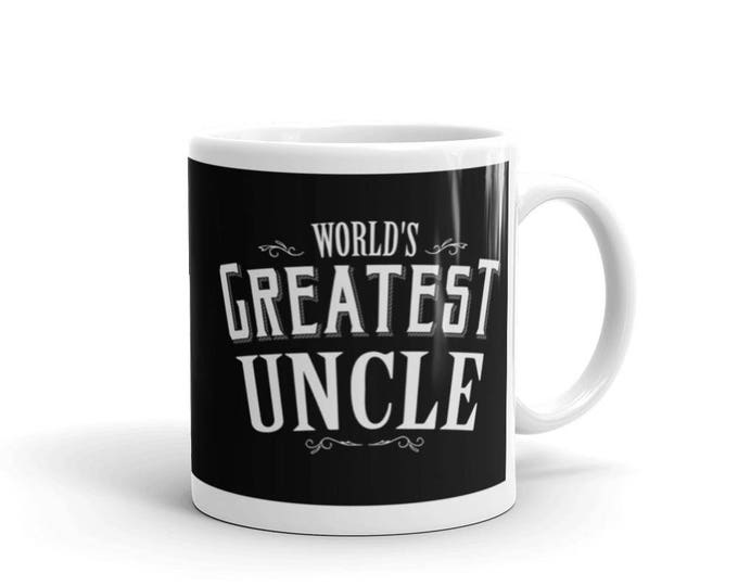 Uncle Gift, World's Greatest Uncle Coffee Mug, Gift for Uncle, new uncle gift, best uncle