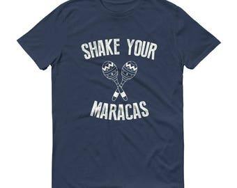 Men's Shake your Maracas t-shirt - Cinco De mayo Shirt