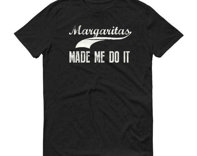 Margarita made me do it t-shirt - Drinking shirt tequila