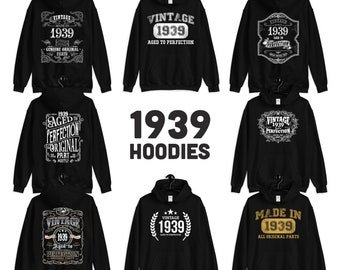 1939 Birthday Gift, Vintage Born in 1939 Hooded Sweat for women men, 82nd Birthday hoodie for her him, Made in 1939 Hoodies 82 Year Old
