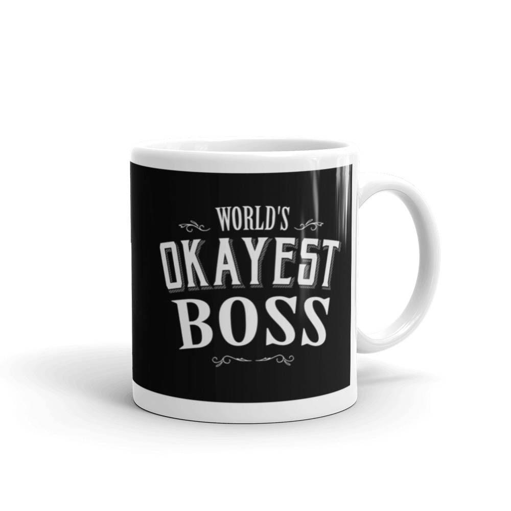World's Okayest Boss Coffee Mug, boss appreciation, boss day, boss gifts, bosses day gifts, boss's day, boss mug for men, boss mug for women