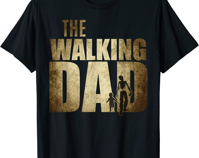 Father's day gift New Dad to be The Walking Dad t shirt Funny baby Shower Gift father day Dad Shirt Gift funny christmas  baby gift