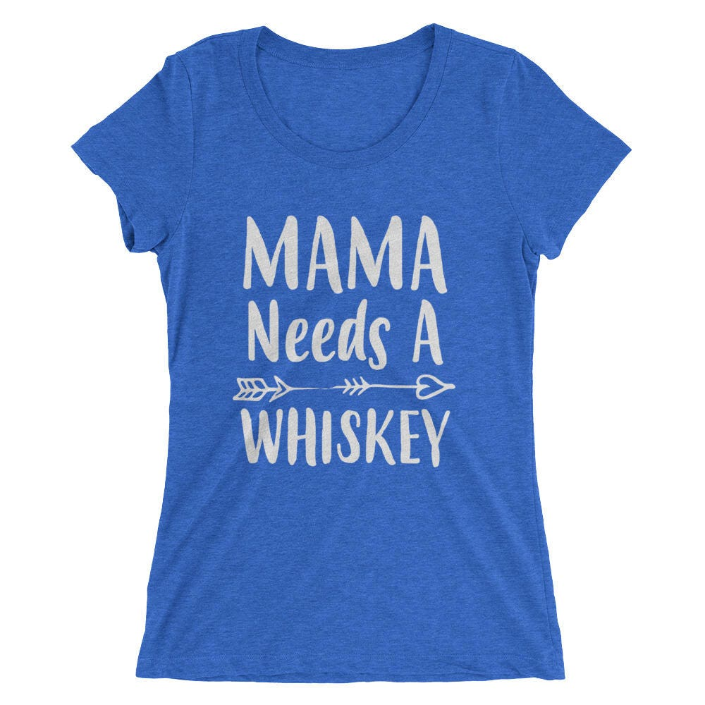 af697255 Funny Mom shirt- Mom gifts Mama Needs A Whiskey t-shirt, Funny Mom shirts  with sayings - - Mom gift for Christmas Birthday Mother's day