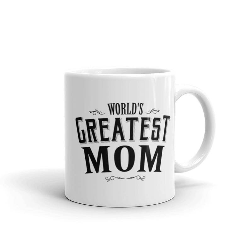 cad397c0 Funny Mom Gift World's Greatest Mom Coffee Mug gift for | Etsy