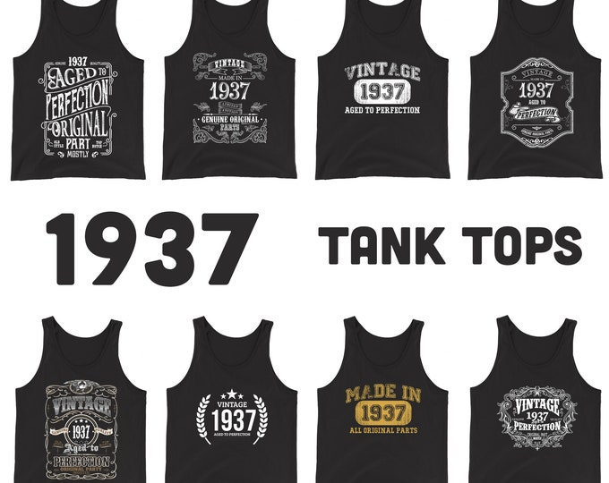 1937 Birthday Gift, Vintage Born in 1937 Tank tops for Women men, 84th Birthday shirt for her him, Made in 1937 Tanks, 84 Year Old Birthday