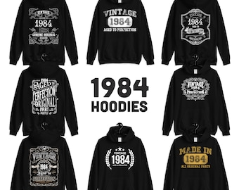 1984 Birthday Gift, Vintage Born in 1984 Hooded Sweatshirt for women men, 37th Birthday Hoodie for her him, Made in 1984 Hoodies 37 Year Old