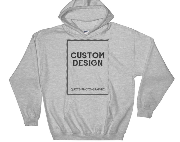 Personalized Hooded Sweatshirt - 3XL - 4XL -5XL  Customize With your photo - Logo - Graphic custom text quote self gift