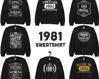 1981 Birthday Gift, Vintage Born in 1981 Sweatshirts for women men, 40th Birthday, Made in 1981 Sweatshirt custom 40 Year Old Birthday Shirt