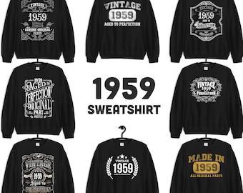 1959 Birthday Gift, Vintage Born in 1959 Sweatshirts for Women men, 62nd Birthday Sweatshirt custom Made in 1959 Birthday 62 Year Old