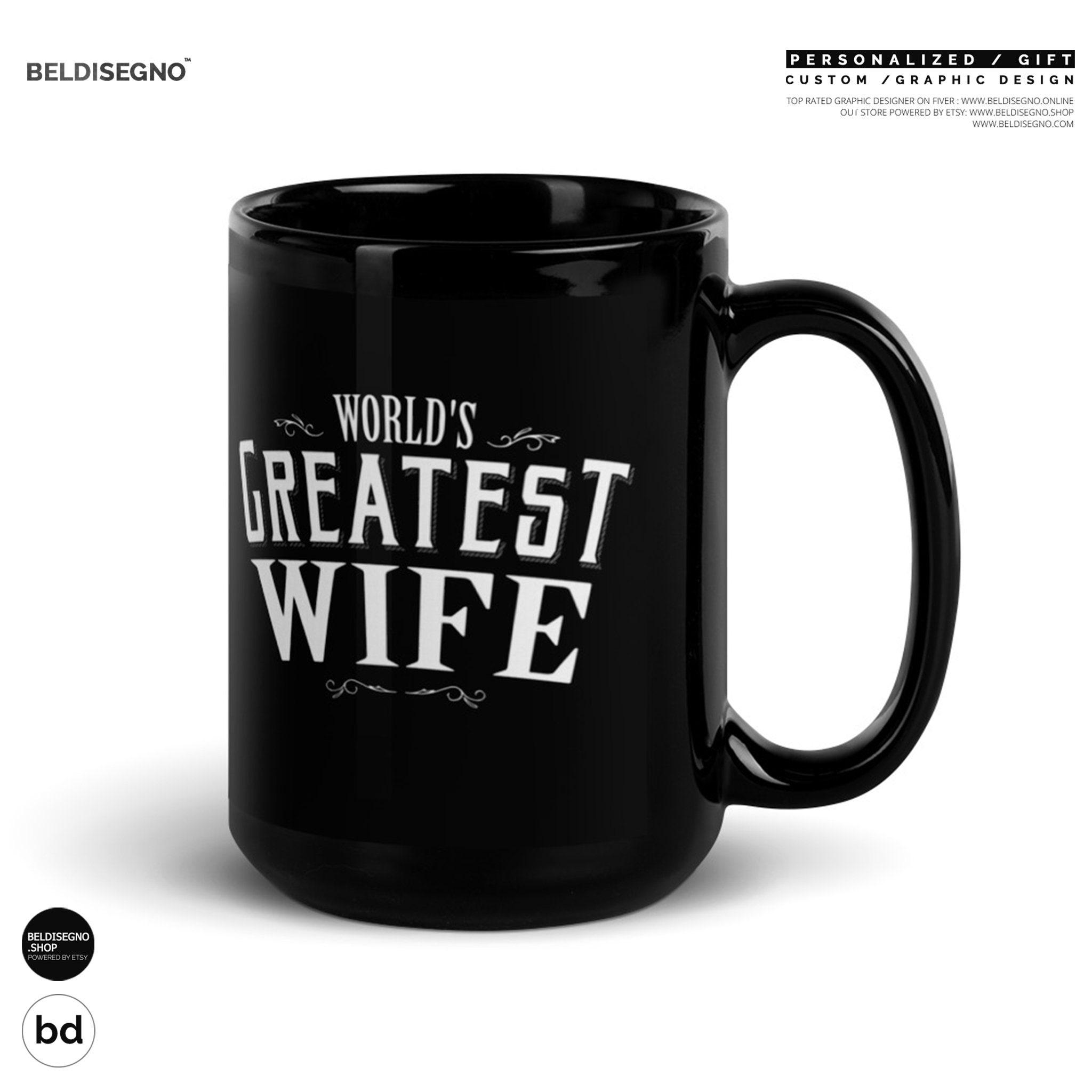 World S Greatest Wife Coffee Mug Wife Christmas Gift Wife Christmas Wife Birthday Wife Gift Idea Wife Coffee Mug Wife Gift Christmas