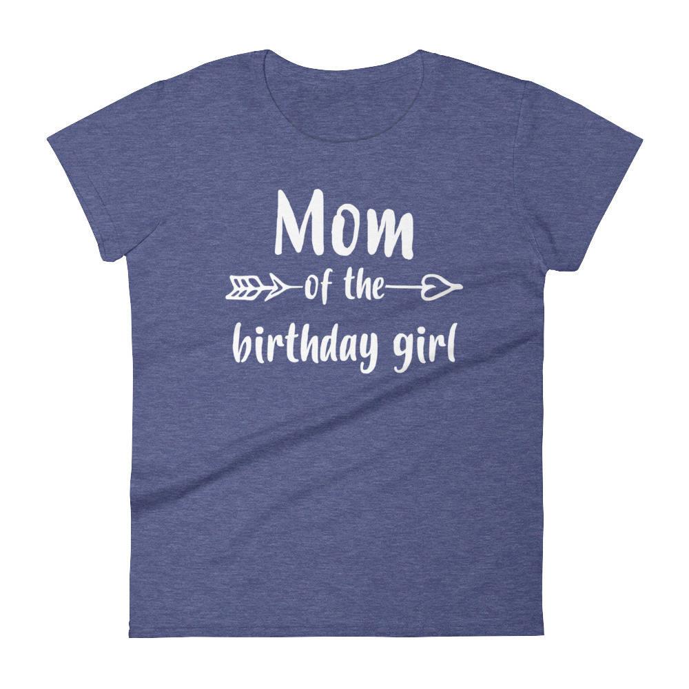 Mom Of Birthday Girl T Shirt The Girls
