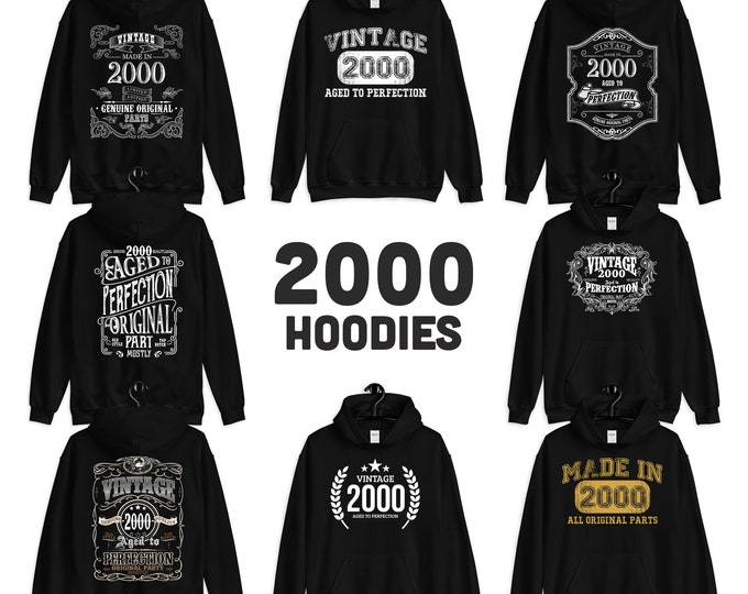 2000 Birthday Gift, Vintage Born in 2000, 21st Birthday Hooded Sweatshirt for her him, Made in 2000 hoodies for men women  21 years old