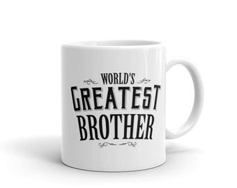 Brother gift birthday, World's Greatest Brother Coffee Mug, worlds best brother, custom brother mug, birthday brother, bro gift, bro present