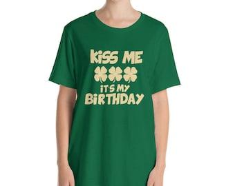Kiss me It's my Birthday t-shirt Funny St Patrick's Day shirt