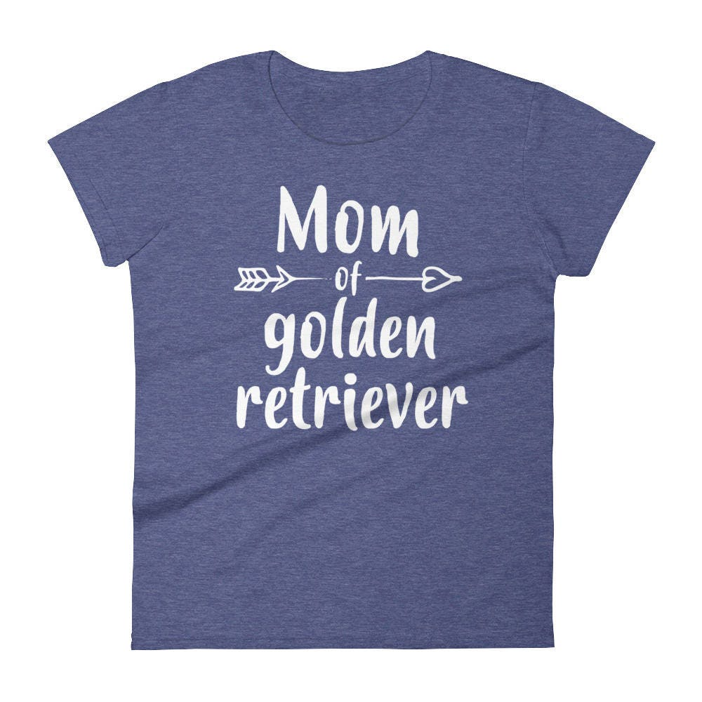 Mom Of Golden Retriever T Shirt Gift For Golden Retriever Owners