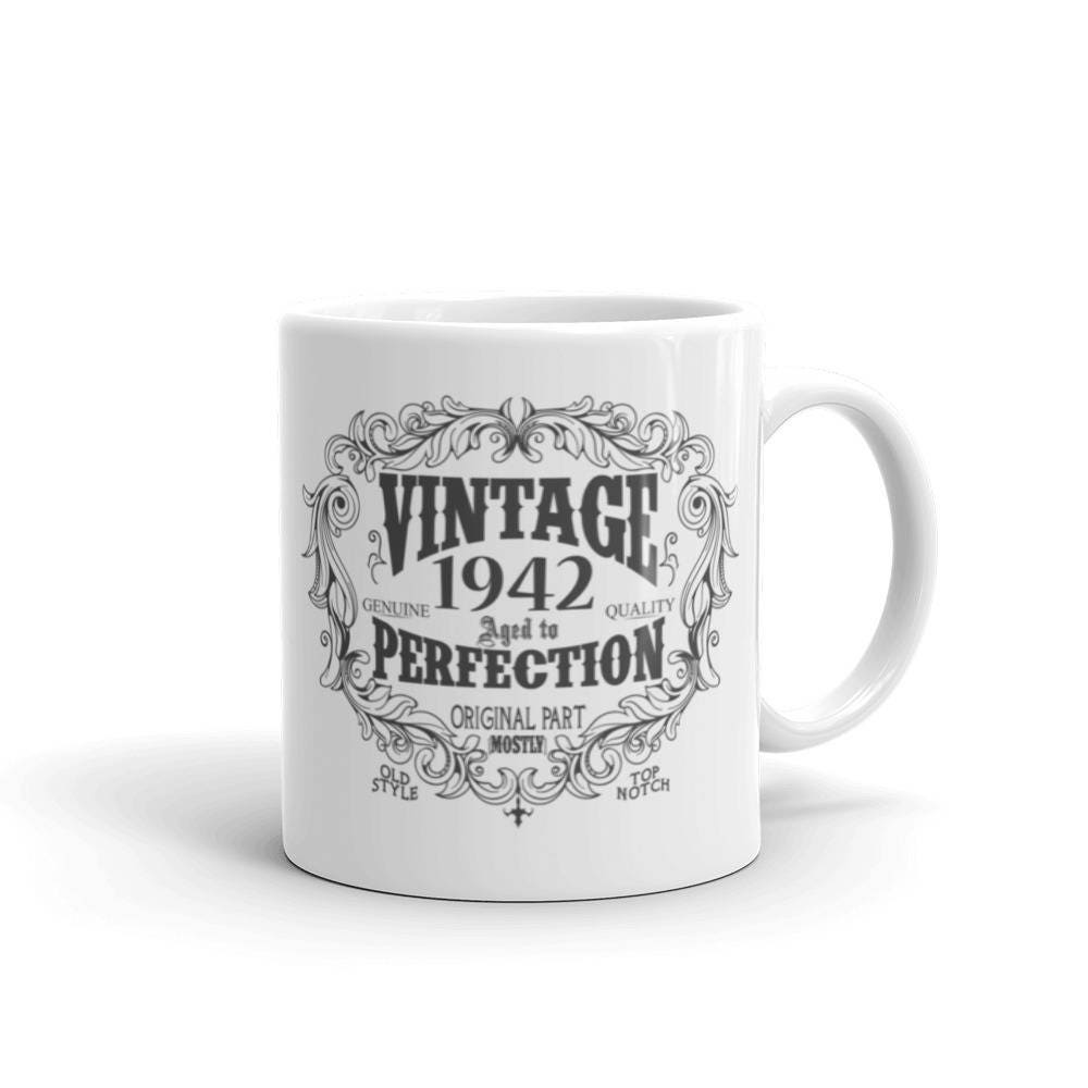 Born In 1942 Mug 76 Years Old Coffee Birthday Gift For Men Women 76th Him Her