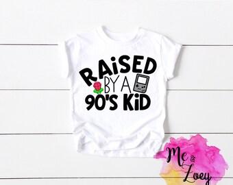 c9cab28f3 Raised By A 90's Kid - 90's Kid Shirt - Baby Shower Gift - 90's Gift - 90's  Baby Shirt