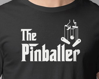 "Pinball T-Shirt | ""The Pinballer"" | Pinball Shirt Looks Like Godfather Movie Poster | Original Pinball Shirt Design | Epic Game Wear"