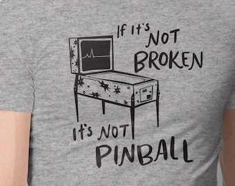 Funny But True Pinball T-Shirt | Pinheads Know That Pinball Machines Need Love | Pinball Shirt For Collectors & Pinheads | Epic Game Wear
