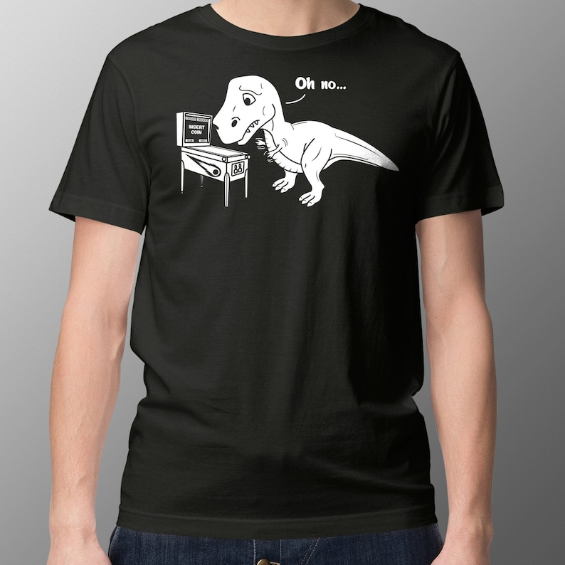 Dinosaur Pinball T-Shirt  T-Rex Can't Reach The Pinball image 0