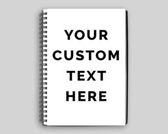 Personalized Notebook // Custom Spiral Notebook // Custom Quote Notebook // Custom Journal // Journal // Diary // Custom Gift