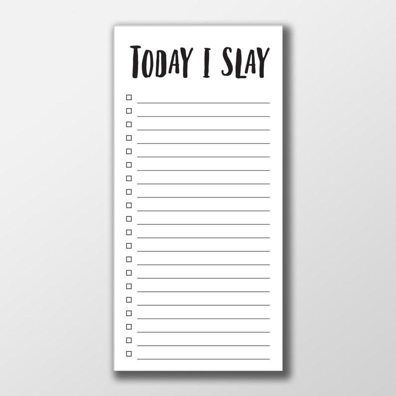 To Do List Notepad ~ Today I Slay Notepad ~ To Do List ~ Motivational Notepad ~ Slay Notepad ~ Gift for Her ~ Graduation Gift ~ Slay