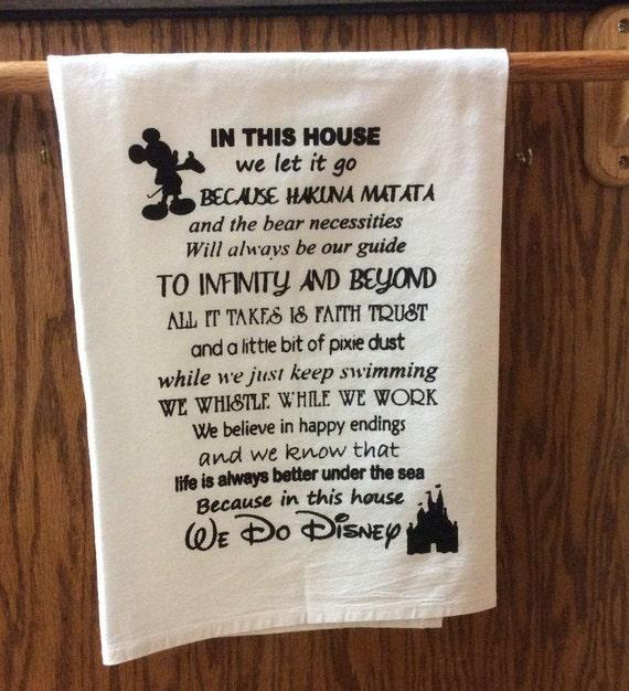 Disney quotes for the Disney loving family-screen printed cotton flour sack  kitchen tea towel generous 30x30\