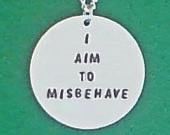 necklace- geek necklace- serenity- firefly- i aim to misbehave- geek necklace