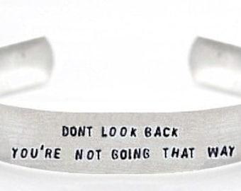 bracelet- inspirational bracelet- dont look back youre not going that way