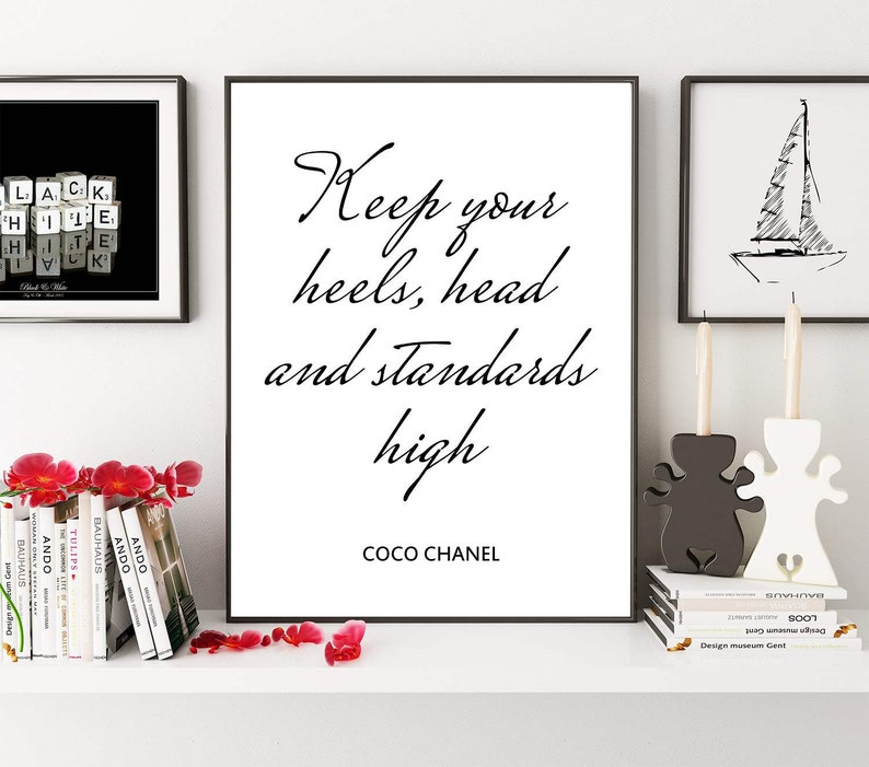 93959304323c9 Chanel Quote, Keep Your Head Heels And Standards High, Fashion Quote,  Fashion Print, Fashion Poster, Digital Print, Inspiration Quote