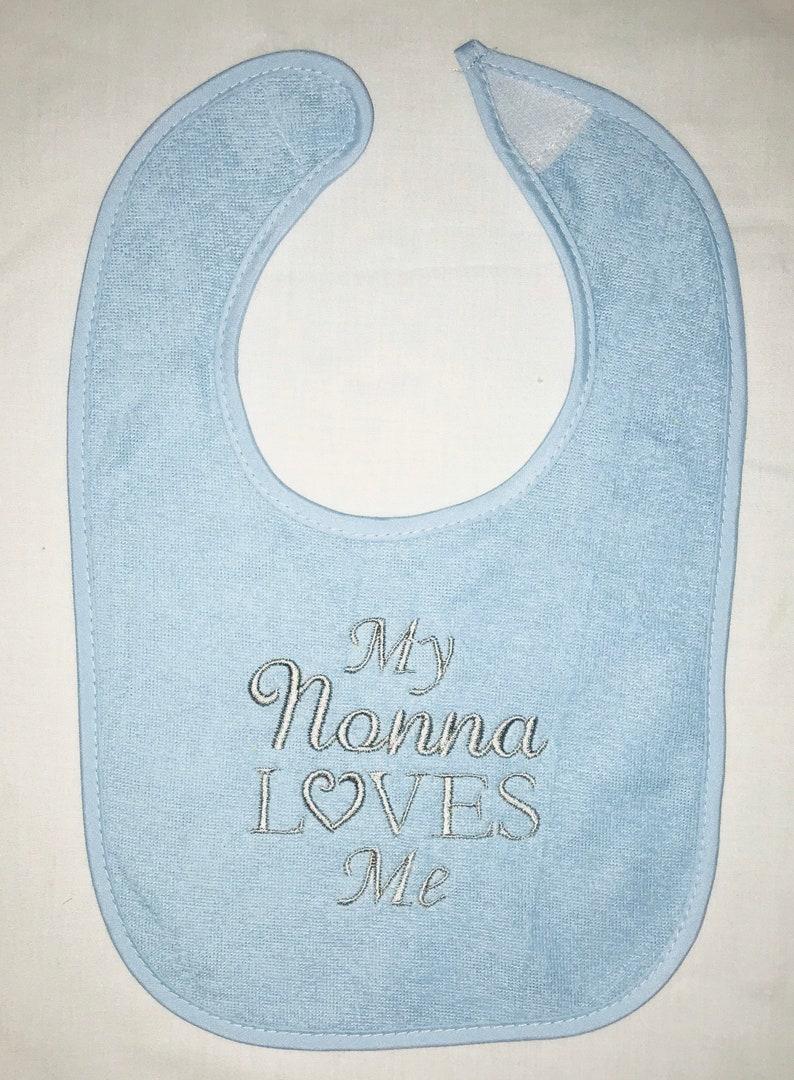 My Nonna Loves Me custom embroidered bib