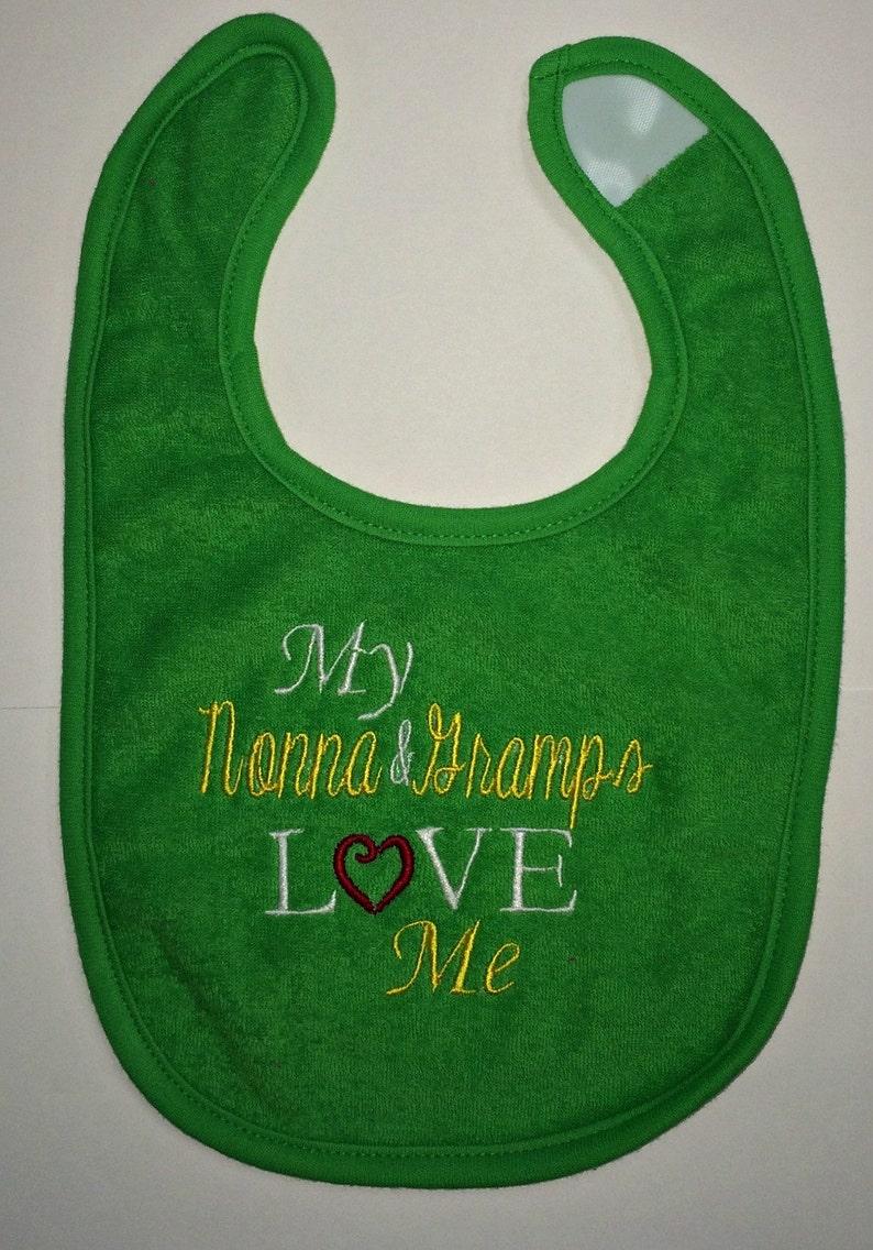 My Nonna /& Gramps Love Me custom embroidered bib