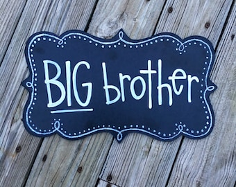 Big Brother & Big Sister Chalkboard Sign