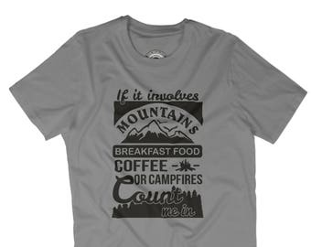 CAMPING SHIRT Mountains are calling t-shirt Hiking shirt Camping tshirt Camping is in tents Adventure is calling thsirt Coffee APV232